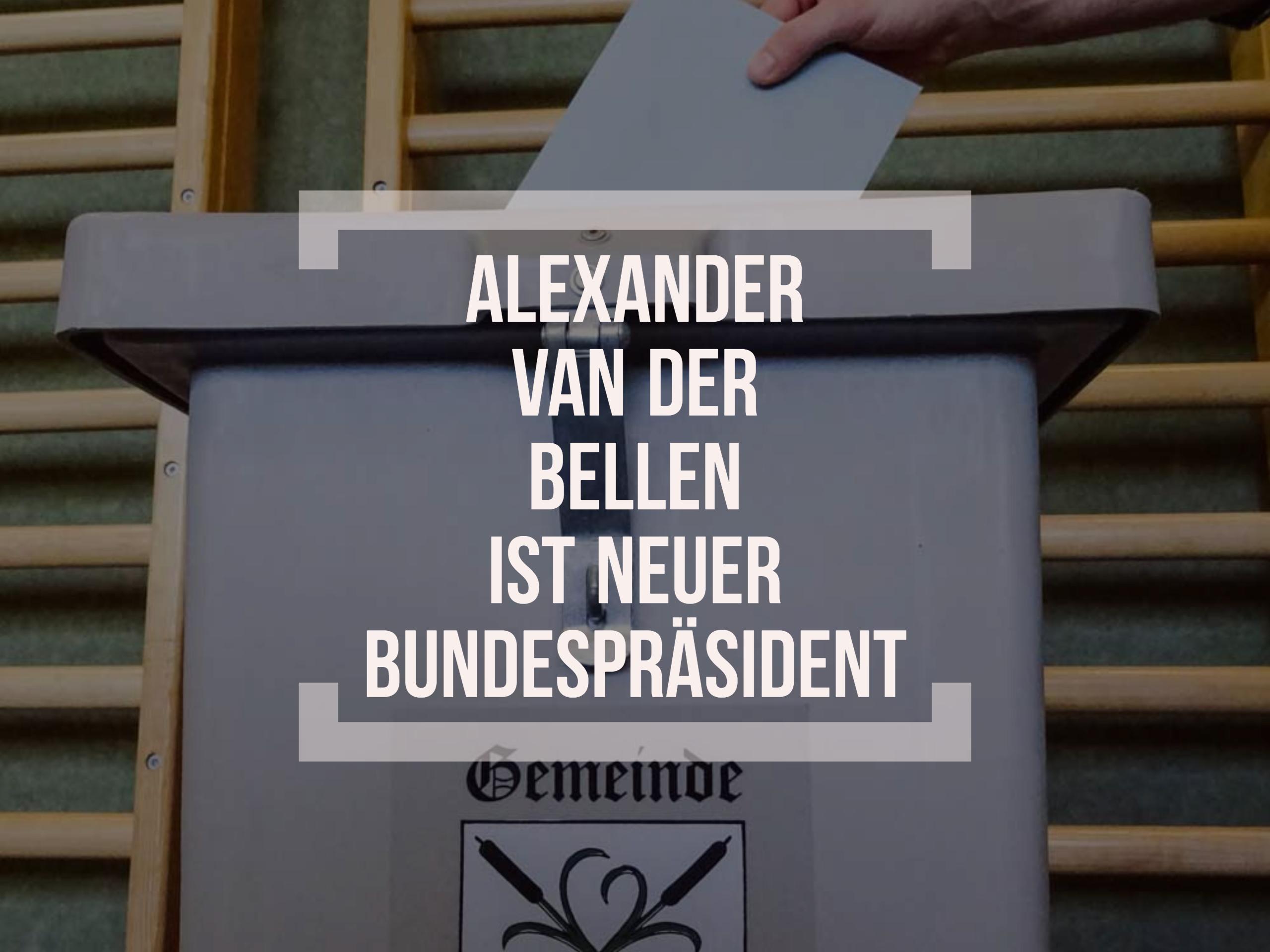 Alexander van der Bellen neuer Bundespräsident